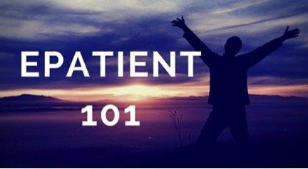 ePatient 101