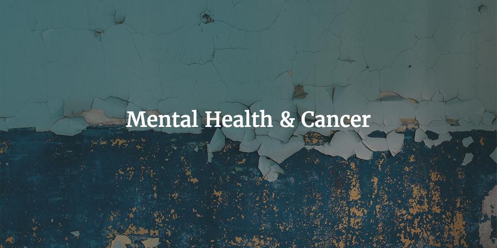 mental health & cancer