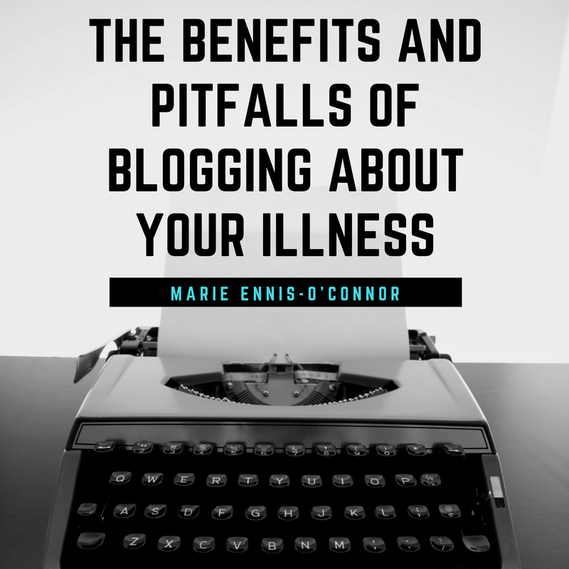The Benefits and Pitfalls of Blogging About Your Illness