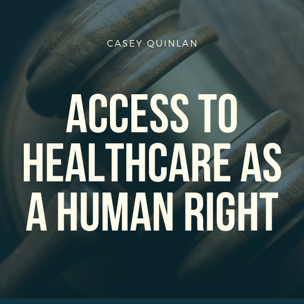 Access To Healthcare As A Human Right