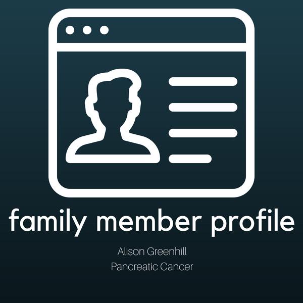 Family Member Profile: Alison Greenhill