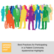 Best Practices for Participating in a Patient Community