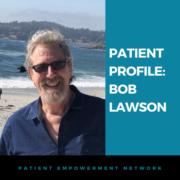 Patient Profile: Bob Lawson