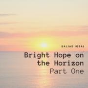 Bright Hope on the Horizon