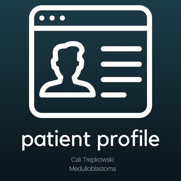 Patient Profile: Cali Trepkowski