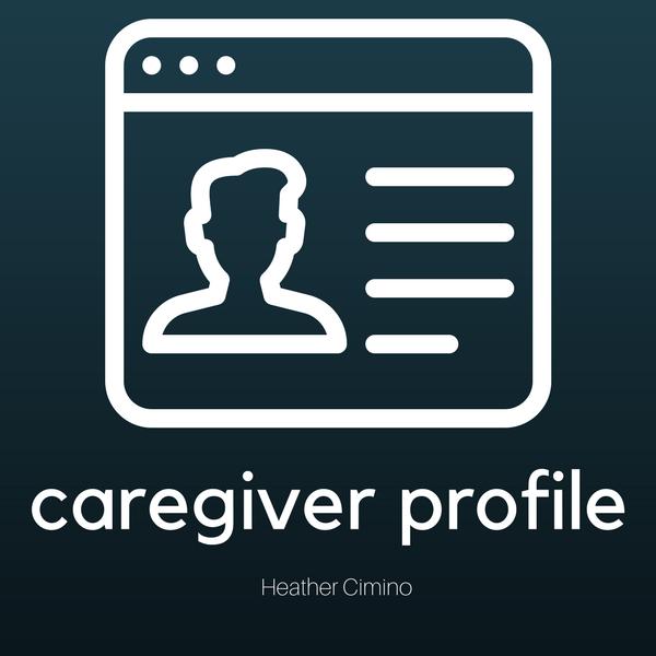 Caregiver Profile: Heather Cimino