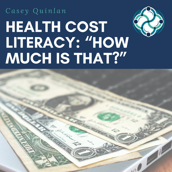 """Health Cost Literacy: """"How much is that?"""""""