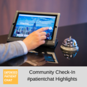 Community Check-In #patientchat Highlights