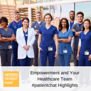 Empowerment and Your Healthcare Team Highlights