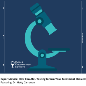 Expert Advice: How Can AML Testing Inform Your Treatment Choices?