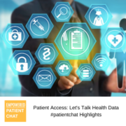 Patient Access: Let's Talk Health Data #patientchat Highlights