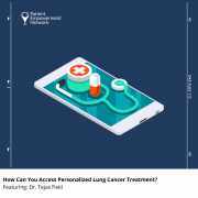 How Can You Access Personalized Lung Cancer Treatment
