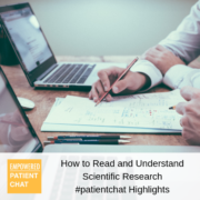 How to Read and Understand Scientific Research #patientchat Highlights