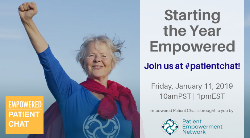 Empowered #patientchat - Starting the Year Empowered