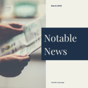 Notable News: March 2020