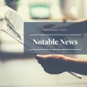 November 2020 Notable News