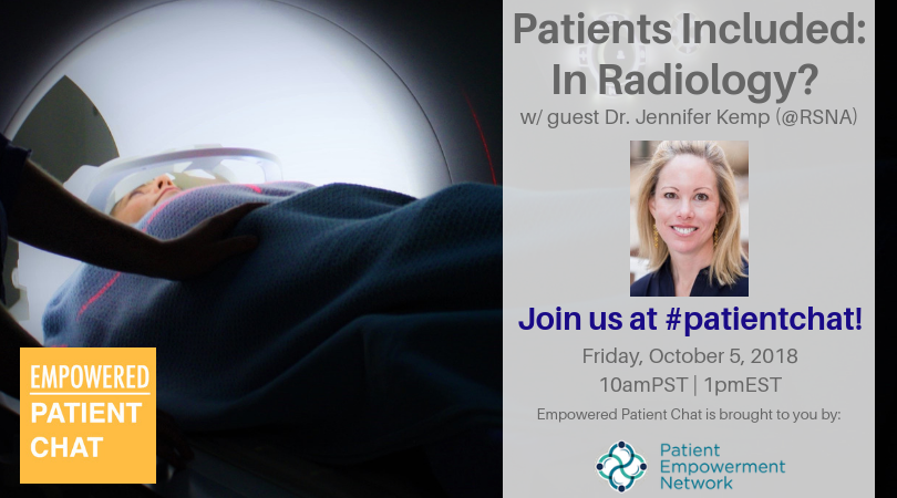 Empowered #patientchat - Patients Included – In Radiology?