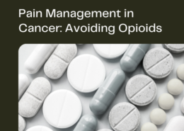 Pain Management in Cancer Avoiding Opioids