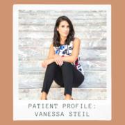 Patient Profile: Vanessa Steil