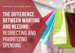 The Difference Between Wanting and Needing Redirecting and Prioritizing Spending
