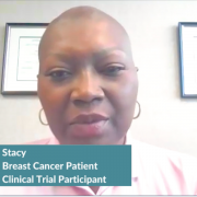 Triple-Negative Breast Cancer: Stacy's Clinical Trial Profile