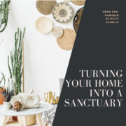 Turning Your Home Into a Sanctuary