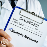 What Can Newly Diagnosed Myeloma Patients Expect When Starting Treatment