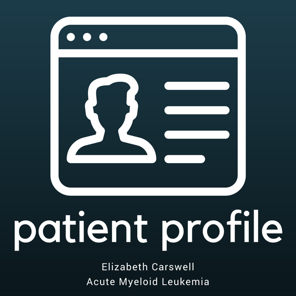 Patient Profile: Elizabeth Carswell