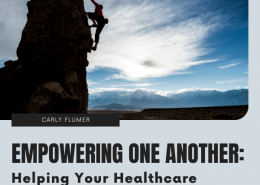 Empowering One Another: Helping Your Healthcare Team Help You