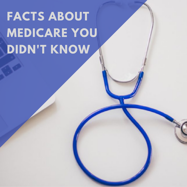 Facts About Medicare You Didn't Know
