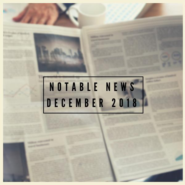 notable news december 2018